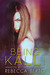 Being Kalli by Rebecca Berto