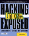 Hacking Exposed Linux : Linux Security Secrets and Solutions
