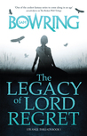 The Legacy Of Lord Regret (Strange Threads #1)