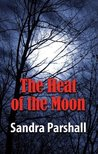 The Heat of the Moon (Rachel Goddard Mystery #1)