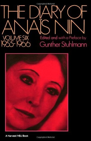 The Diary of Anaïs Nin, Vol. 6 by Anaïs Nin