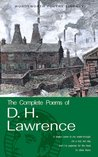 Complete Poems of D. H. Lawrence (Wordsworth Poetry Library)
