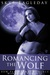 Romancing the Wolf : A BBW Paranormal Adult Romance