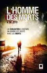 L'Homme des Morts (orbit) (French Edition)