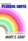 28 Fun Flavors of Pudding Shots!