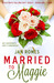 Married to Maggie by Jan Romes