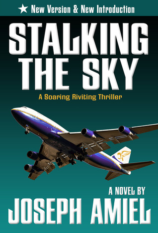 Stalking the Sky by Joseph Amiel