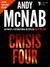 Crisis Four: (Nick Stone Bo...