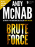 Brute Force: (Nick Stone Bo...