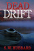 Dead Drift by S.W. Hubbard