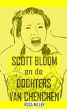 Scott Bloom en de Dochters van Chenchen by Rosa Miller