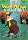 Hanna-Barbera Productions - Yogi Bear Takes A Vacation