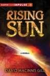 Rising Sun: A Black Hole Sun Novella (HarperTeen Impulse)