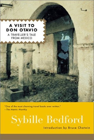 A Visit to Don Otavio by Sybille Bedford