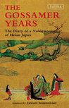The Gossamer Years: The Diary of a Noblewoman of Heian Japan (Tuttle Classics)