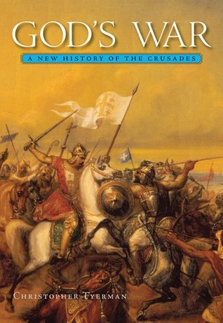 God's War: A New History of the Crusades
