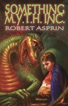 Something M.Y.T.H. Inc. (Myth Adventures, #12)