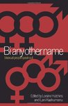 Bi Any Other Name by Loraine Hutchins