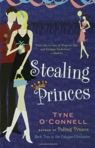 Stealing Princes (Calypso Chronicles, #2)
