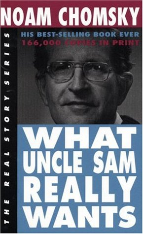 What Uncle Sam Really Wants by Noam Chomsky