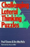 Challenging Lateral Thinking Puzzles