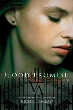 Blood Promise Vampire Academy Richelle Mead epub download and pdf download