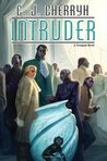 Intruder (Foreigner, #13)