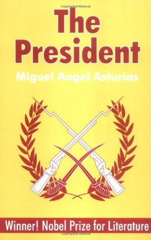 The President by Miguel Ángel Asturias