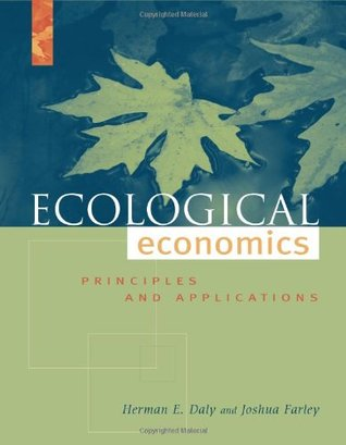 Ecological Economics by Herman E. Daly