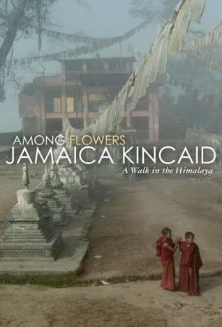 Among Flowers by Jamaica Kincaid