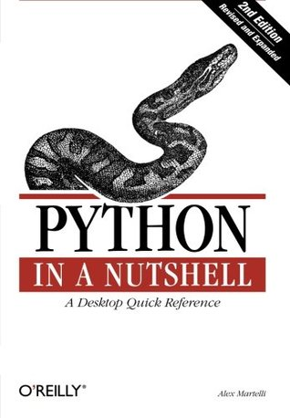 Python in a Nutshell, Second Edition by Alex Martelli