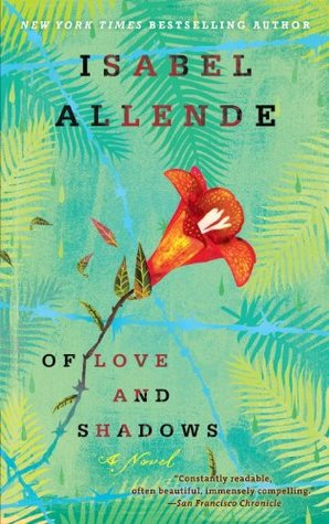 Of Love and Shadows by Isabel Allende