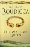 Boudicca: The Warrior Queen