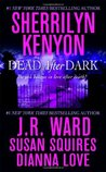 Dead After Dark (Dark-Hunterverse, #14.6; Black Dagger Brotherhood #6.6; Were-Hunter, #4.5; Companion, #6.5)