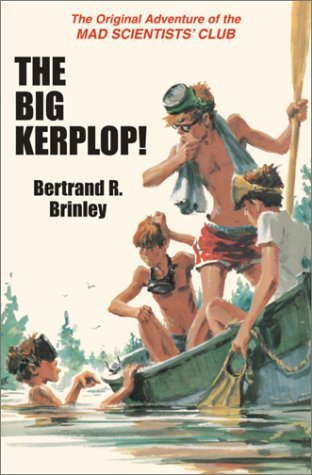 The Big Kerplop! by Bertrand R. Brinley