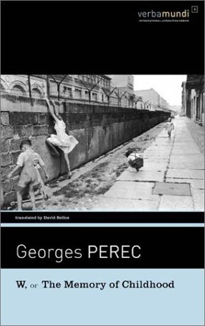 W, or the Memory of Childhood by Georges Perec