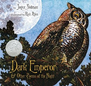 Dark Emperor and Other Poems of the Night (Booklist Editor's ... by Joyce Sidman