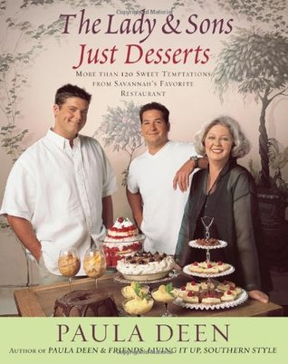 The Lady & Sons Just Desserts by Paula H. Deen