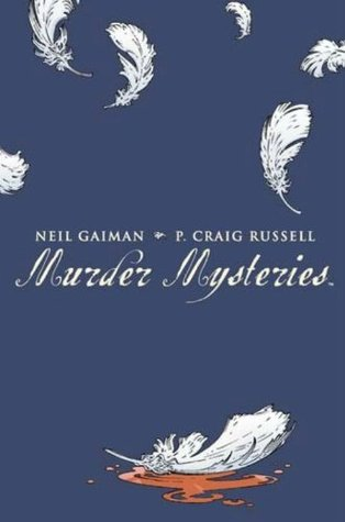 Murder Mysteries by Neil Gaiman