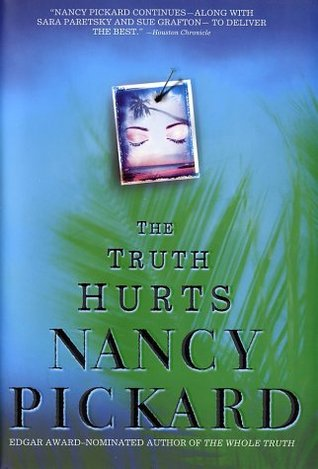 The Truth Hurts by Nancy Pickard