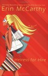 Heiress for Hire (Cuttersville, #2)