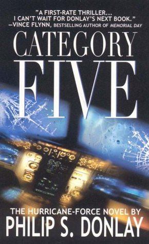 Category Five by Philip S. Donlay