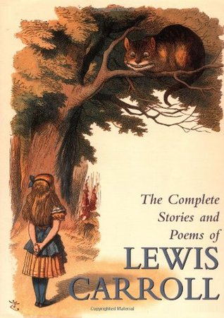 The Complete Stories and Poems by Lewis Carroll