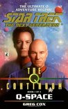 Q-Space (Star Trek: The Next Generation #47) (Star Trek: The Q Continuum, #1)