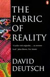 The Fabric of Reality (Penguin Science)