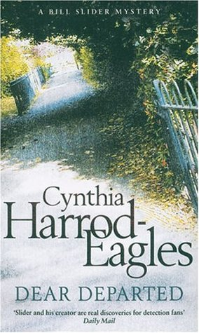 Dear Departed by Cynthia Harrod-Eagles
