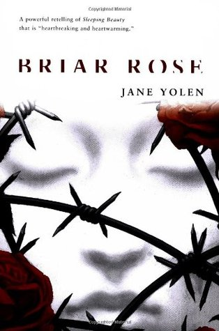 Briar Rose by Jane Yolen