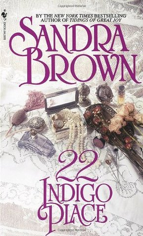 22 Indigo Place by Sandra Brown