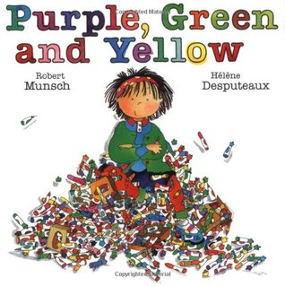 Purple, Green, and Yellow by Robert N. Munsch