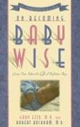 On Becoming Baby Wise by Gary Ezzo